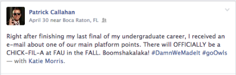 Screen shot of former Student Body President Patrick Callahan's Facebook post announcing the addition of Chick-fil-A.