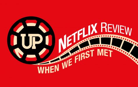 "Netflix Review: ""When We First Met"""