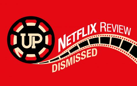 "Netflix Review: ""Dismissed"""