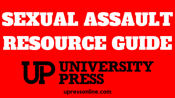 University Press sexual assault resource guide