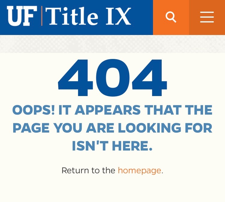 The 404 message that appears when you try to fill out UF's Title IX form from their