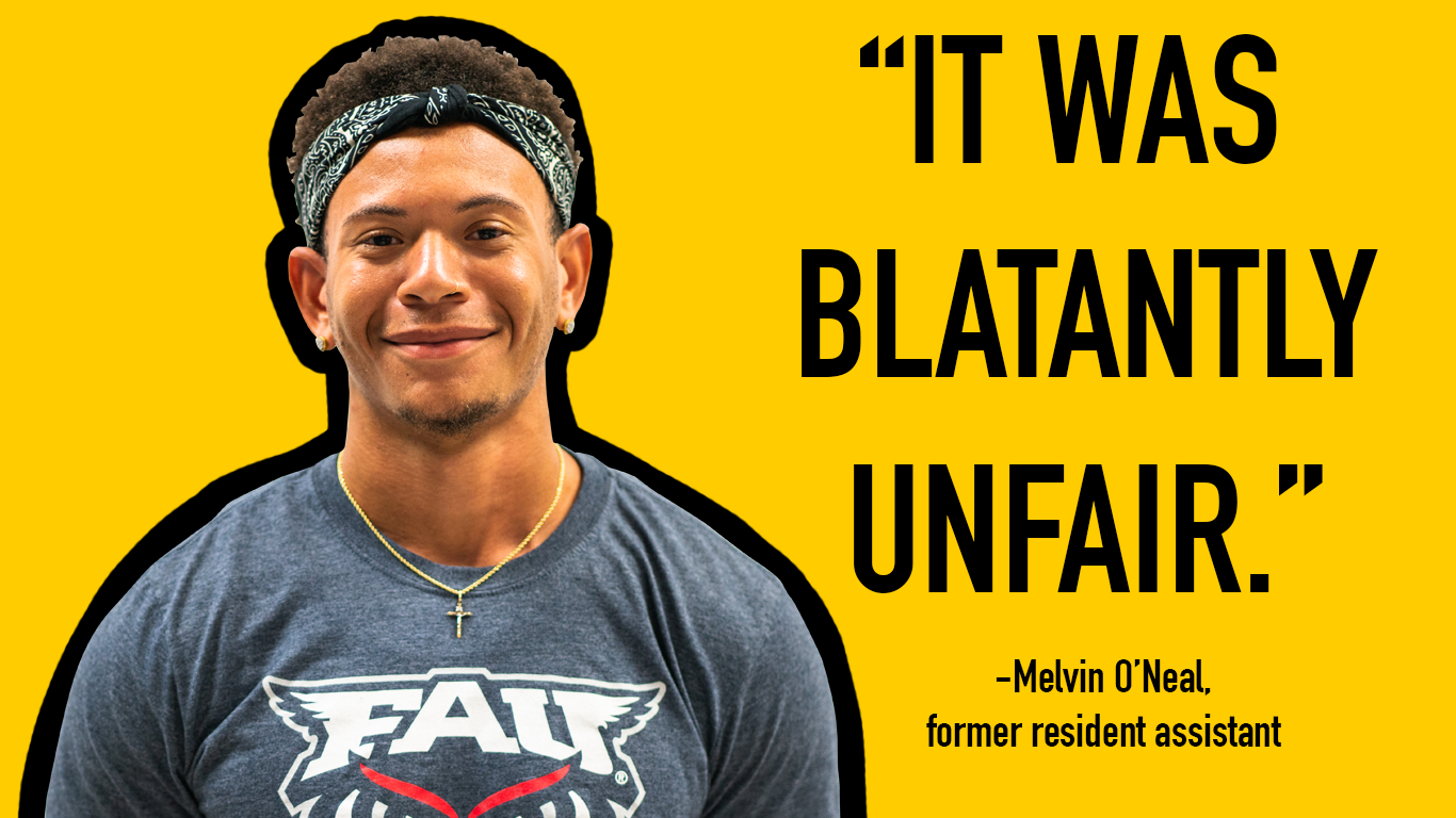 Resident assistants (RAs) at FAU are paid for 20 hours per week, but say they work many more than that, and their stipend doesn't reflect that. Melvin O'Neal, who worked as an RA at Fairfield Inn, said it was